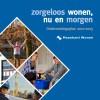 Maaskant Wonen op weg naar 2015: populaire versie ondernemingsplan